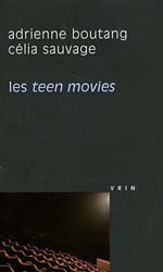 adrienne_boutang-celia_sauvage-teen_movies