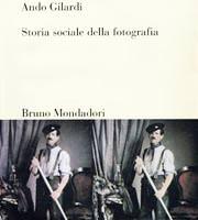 ando_gilardi-storia_sociale_della_fotografia