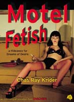 chas_ray_krider-motel_fetish