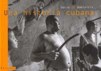dario_de_dominicis-una_historia_cubana