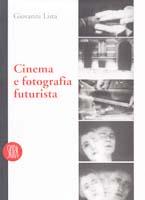 giovanni_lista-cinema_fotografia_futurista