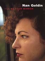 nan_goldin-i_ll_be_your_mirror