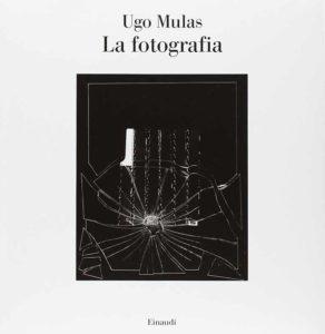 Copertina del libro La fotografia di Ugo Mulas